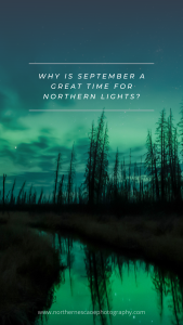 Why is September goof for northern lights